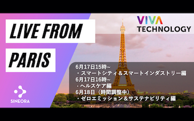 Connect Vivatech through SINEORA LIVE from Japan!
